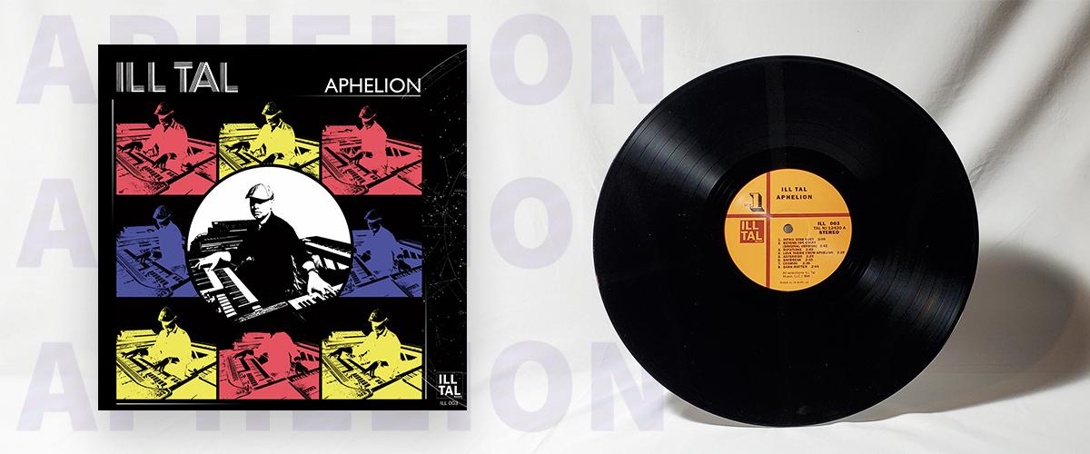 Ill Tal - Aphelion (Vinyl)
